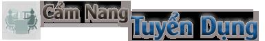 Cẩm Nang Tuyển Dụng -Tuyển Dụng – Bí quyết Tuyển Dụng – Kế Hoạch Tuyển Dụng